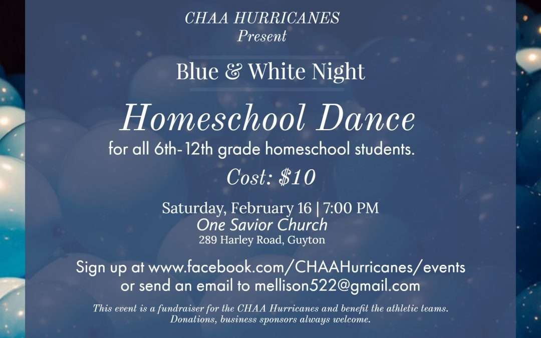 Blue and White Homeschool Dance Saturday February 16 2019